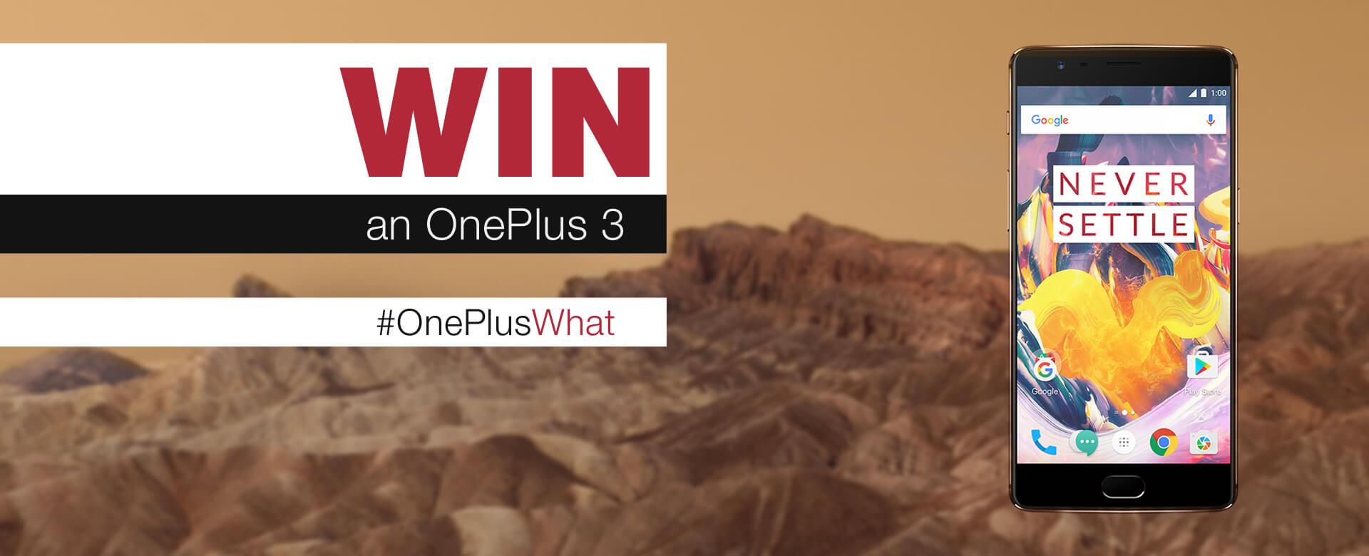 Win an OnePlus 3